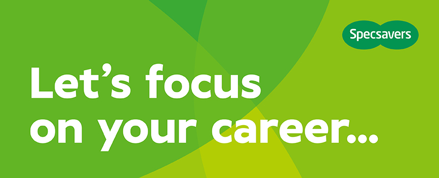 Specsavers job focus on your career - recruitment image